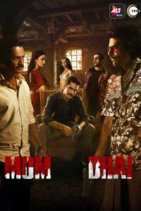 Mum Bhai: Season 1