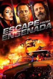 Escape from Ensenada