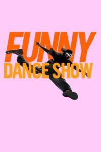 The Funny Dance Show: Season 1