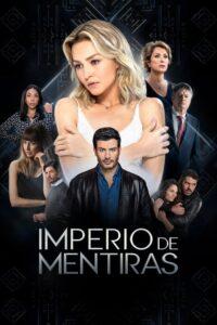 Imperio De Mentiras: Season 1