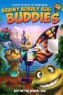 Brainy Bubbly Bug Buddies