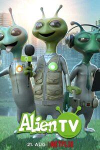 Alien TV: Season 1