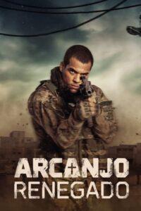 Renegaded archangel: Season 1
