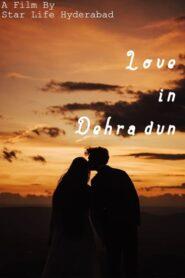 Love in Dehradun