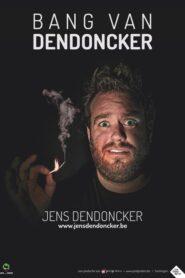 Jens Dendoncker: Bang van Dendoncker