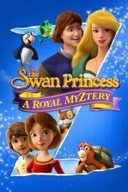 The Swan Princess: A Royal Myztery