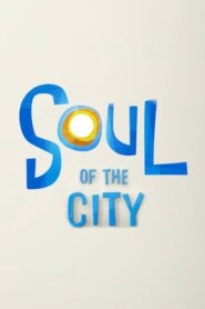 Soul of the City