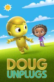 Doug Unplugs