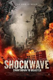Shockwave: Countdown to Disaster