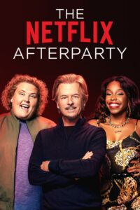 The Netflix Afterparty: Season 1
