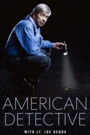 American Detective with Lt. Joe Kenda