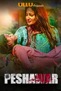 Peshawar: Season 1