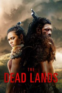 The Dead Lands: Season 1