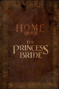 Home Movie: The Princess Bride: Season 1