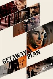 Getaway Plan
