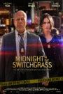 Midnight in the Switchgrass