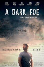 A Dark Foe