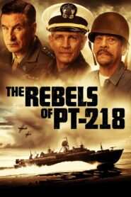 The Rebels of PT Two Hundred Eighteen