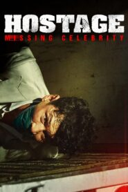 Hostage: Missing Celebrity