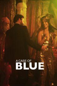 A Case of Blue