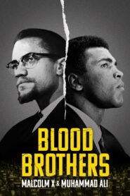 Blood Brothers: Malcolm X and Muhammad Ali